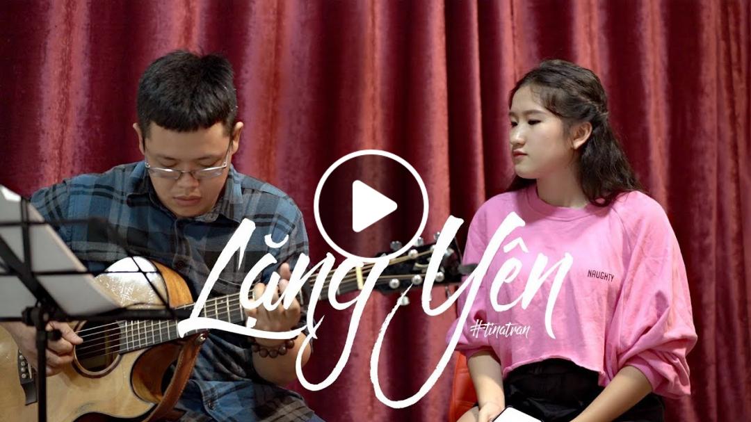 GUITAR LIVE | LẶNG YÊN - BÙI ANH TUẤN ft ÁI PHƯƠNG | TINA TRẦN
