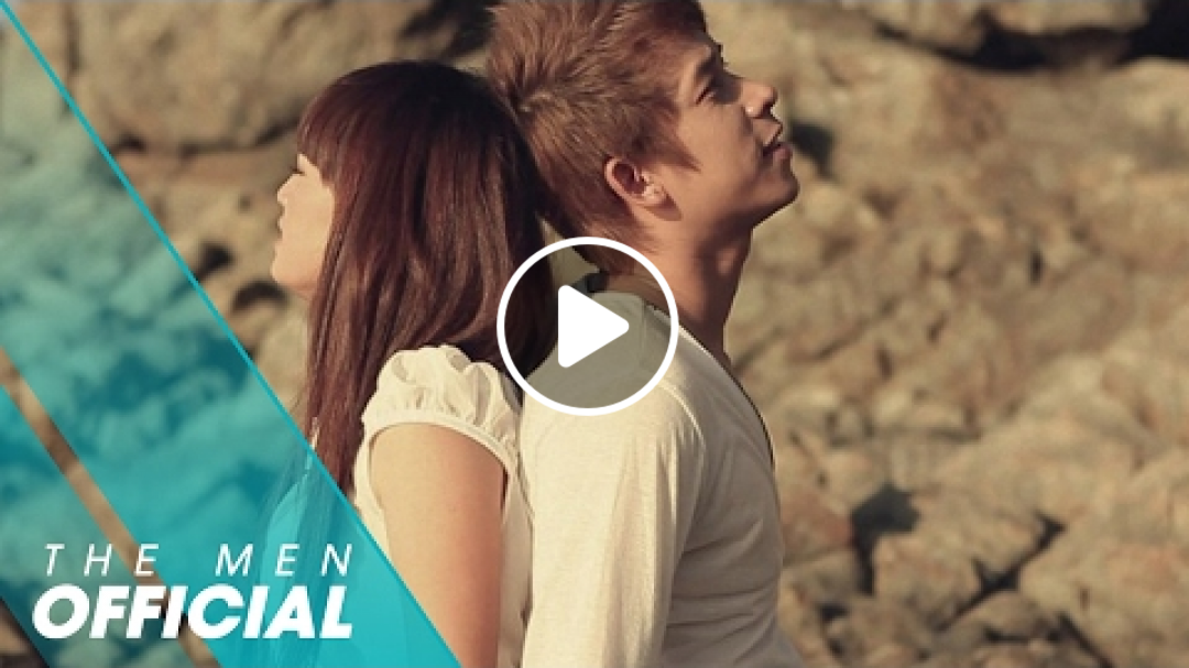 The Men | Chỉ Vì Anh Quá Yêu Em | Official MV
