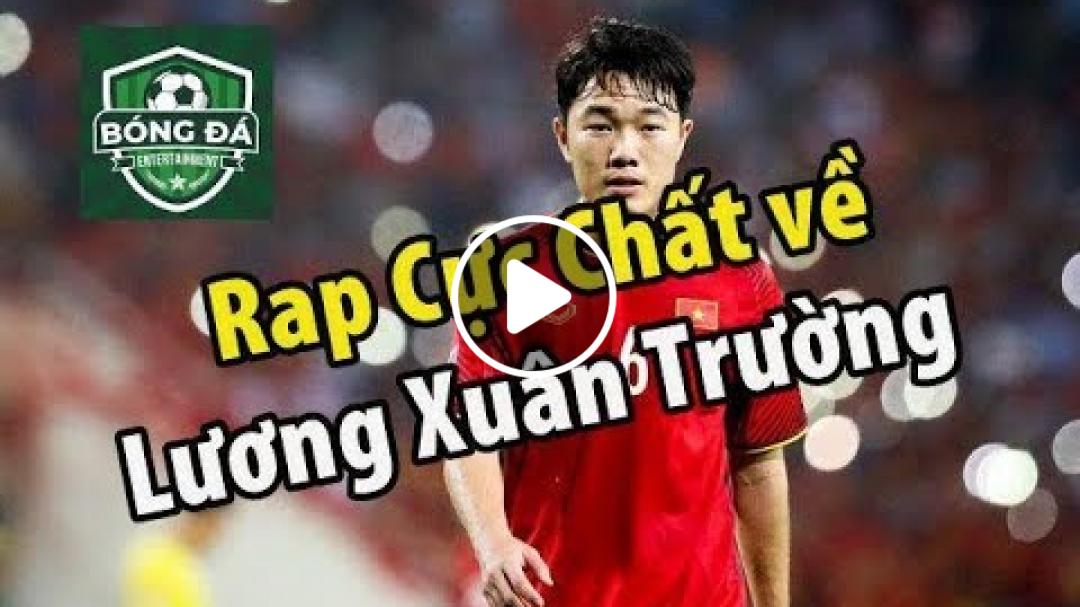 Rap về Xuân Trường Yi Sung Nguyễn | HD